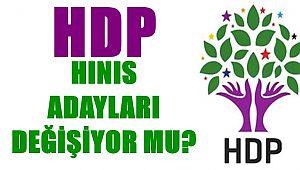 HDP Hınıs Adaylarını Değişiyor mu?