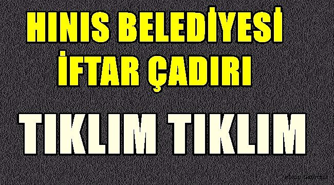 Hınıs Belediyesi İftar Çadırı Tıklım Tıklım..