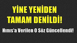 Hınıs'a Verilen O Söz Güncellendi!