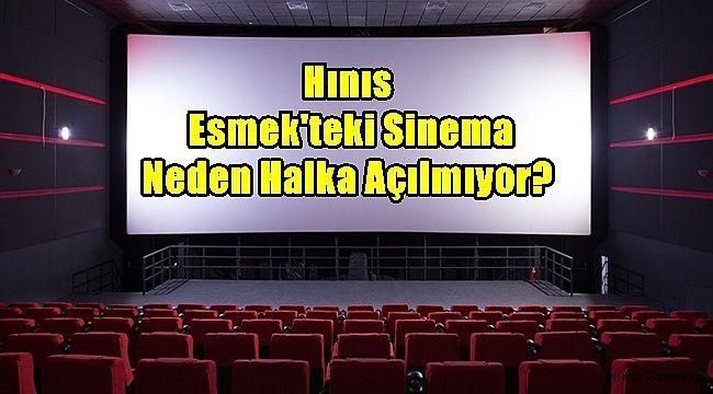 Hınıs Esmek'teki Sinema Neden Halka Açılmıyor?