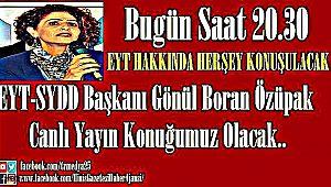 EYT-SYDD Başkanı Gönül Boran Özüpak Canlı Yayın Konuğumuz Olacak..