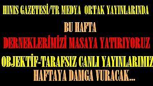 Hınıs Gazetesi Derneklerimizi Masaya Yatırıyor..