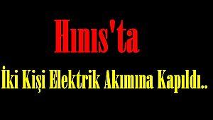 Hınıs'ta İki Kişi Elektrik Akımına Kapıldı..
