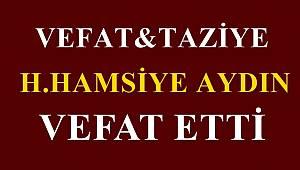 H .Hamsiye AYDIN Vefat Etti