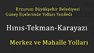 Erzurum Büyükşehir Belediyesi Güney İlçelerinde Yolları Adeta Yeniledi...