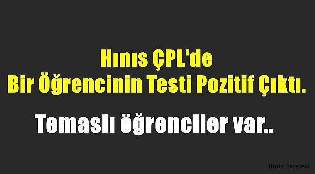 Hınıs ÇPL'de Bir Öğrencinin Testi Pozitif Çıktı.